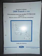Ford TRANSIT : document atelier BV MT75 passage automatique diag - 2001 CG7982