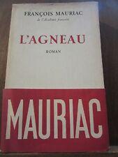 François Mauriac: L'Agneau/ éditions Flammarion, 1954