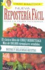 Nueva Reposteria Facil: Para LA Mujer Moderna (Spanish Edition) by Berreteaga,