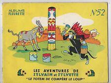 Sylvain et Sylvette n°52. Le Totem de Compère le Loup.