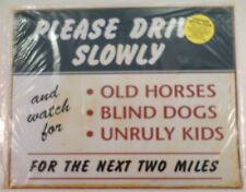 Please Drive Slowly Old Horses, Blind Dogs, Funny Metal Sign Pub Game Room Bar