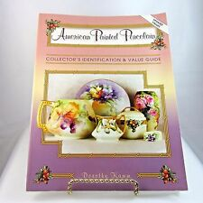 American Painted Porcelain : Collector's Identification and Value Guide D Kamm