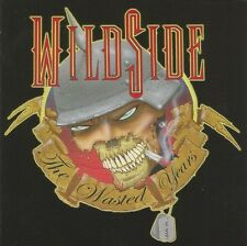 "Wildside ""The Wasted Years"" factory CD Babylon AD Roxy Blue Ratt Warrant Poison"
