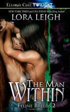 THE MAN WITHIN by Lora Leigh EROTIC PARANORMAL SHIFTER ROMANCE   (ELLORA'S CAVE)