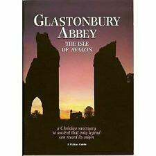Glastonbury Abbey, the Isle of Avalon Paperback