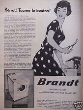 PUBLICITÉ 1958 MACHINE A LAVER BRANDT PIERROT! TOURNE LE BOUTON ! - ADVERTISING