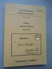 Felstpost vor dem II. Weltkrieg 1936-1939 Postgeschichte Handbuch Heft 143/1995