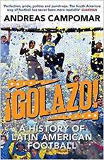 ¡Golazo!: A History of Latin American Football, New, Campomar, Andreas Book