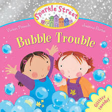 Sparkle Street Bubble Trouble by Vivian French BRAND NEW BOOK (Paperback, 2011)