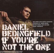 DANIEL BEDINGFIELD - If You're Not The One (UK 4 Tk Enhanced CD Single)