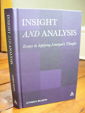 Insight and Analysis: Essays in Applying Lonergan's Thought by Andrew Beards