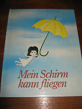 (E514) ALTES KINDERBUCH MEIN SCHIRM KANN FLIEGEN MARLENKA STUPICA PAWLAK 1985