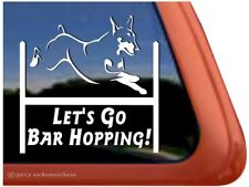 Let's Go Bar Hopping! | Doberman Agility Dog High Quality Vinyl Decal Sticker