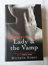 MICHELLE ROWEN: LADY & THE VAMP [Paperback]