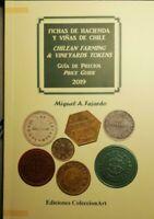 2019 Catalog CHILEAN FARMING & VINEYARDS TOKENS/ FICHAS HACIENDA- VIÑAS DE CHILE