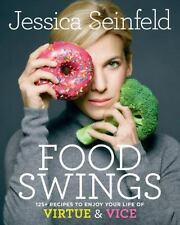 FOOD SWINGS - SEINFELD, JESSICA/ QUESSENBERRY, SARA (CON) - NEW HARDCOVER BOOK