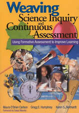 Weaving Science Inquiry and Continuous Assessment: Using Formative Assessment t