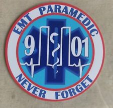 "91101 Emergency Medical Technician EMT Paramedic Never Forget Decal (4"")"