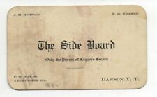 Rare 1905 Business Card from the Sideboard Saloon Dawson Yukon Territory YT