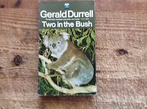 Two In The Bush By Gerald Durrell.Fontana 1975.