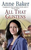 ALL THAT GLISTENS, ANNE BAKER, PAPERBACK, NEW BOOK