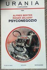 Bester – Zelazny  - Psyconegozio - Urania I Capolavori