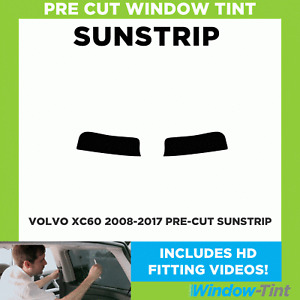 Pre Cut Sunstrip - Volvo XC60 2008-2017 - Window Tint