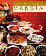 Mangia: Soups, Salads, Sandwiches, Entrees, and Baked Goods; From the Renowned