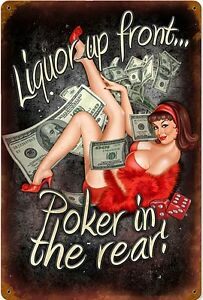 Liquor Up Front, Poker in The Rear (girl in red) rusted steel sign 450mm x 300mm