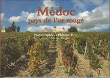 CRESPIN Martine - ROY Philipppe / Médoc pays le l'or rouge
