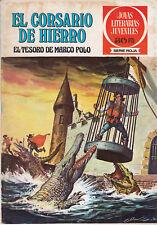 EL CORSARIO DE HIERRO - JOYAS LITERARIAS JUVENILES SERIE ROJA Nº 6