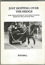 Just Hopping Over The Hedge : recollections of life in Great Haywood By Syd Ball