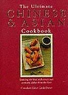Ultimate Chinese and Asian Cookbook Hardcover Linda Doeser