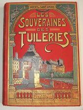 """RARE édition Imbert de Saint-Amand  """" Les Souveraines des Tuileries"""" MAME 1913"""