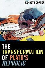 THE TRANSFORMATION OF PLATO'S REPUBLIC - NEW PAPERBACK BOOK