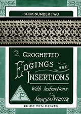 Augusta Pfeuffer #2 c.1915 Pattern Book of Crochet Edgings & Insertions Soft Cov
