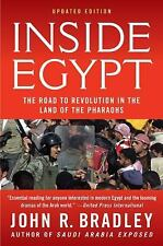 Inside Egypt: The Road to Revolution in the Land of the Pharaohs (Paperback or S