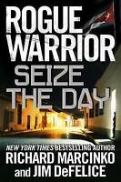 (Very Good)-Rogue Warrior: Seize the Day (Rogue Warrior (Forge)) (Rogue Warrior