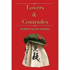 Lovers & Comrades by Robert Blair Osborn (Paperback / softback, 2016)