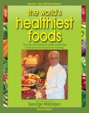 World's Healthiest Foods, 2nd Edition: The Force For Change To Health-Promoting