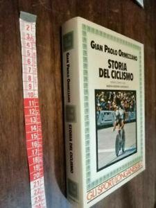 LIBRO: STORIA DEL CICLISMO gli sport Longanesi 1985 - Silvano Piacentini  RIVOLA