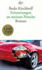 Bodo Kirchhoff, Erinnerungen an meinen Porsche, Investmentbanker Roman, DTV 2012