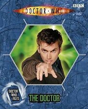 The Doctor (Doctor Who Files 1), Jacqueline Rayner, Stephen Cole