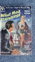What Mad Universe Fredric Brown Bantam 1950 1st edition  Science Fiction