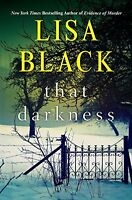 That Darkness (A Gardiner and Renner Novel) by Lisa Black