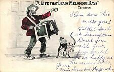 Tennyson Quote: Life of Melodious Days~Organ Grinder~Monkey in Girls Dress~1908