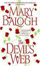 Dell Historical Romance Ser.: The Devil's Web by Mary Balogh (2007, Paperback)