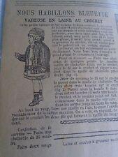 """PATRON ORIGINAL  POUPEE """" BLEUETTE """" VAREUSE EN LAINE AU CROCHET JANVIER 1917"""