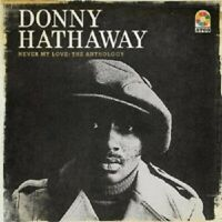 DONNY HATHAWAY - NEVER MY LOVE:THE ANTHOLOGY 4 CD NEW!
