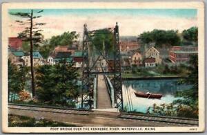 "Waterville, Maine Postcard ""Foot Bridge Over the Kennebec River"" 1931 Cancel"